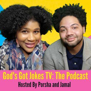 God's Got Jokes Tv: The Podcast