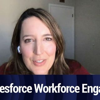 Salesforce Workforce Engagement | TWiT Bits