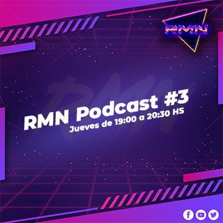RMN Podcast #3 | Jueves 21/05/2020