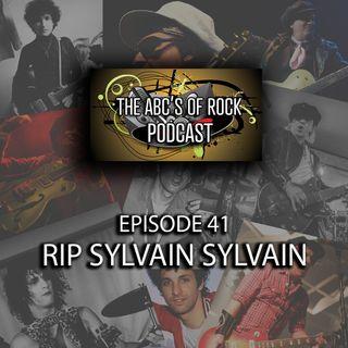RIP Sylvain Sylvain - Episode 41