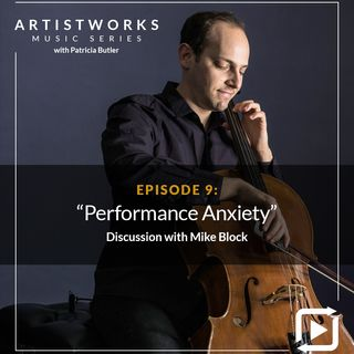 Performance Anxiety: Mike Block