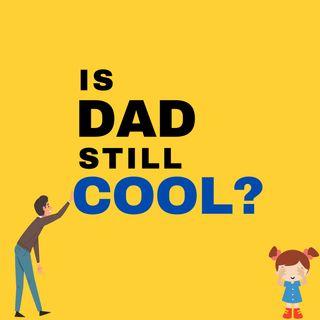 Is Dad Still Cool Trailer