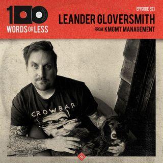 Leander Gloversmith from KMGMT Management