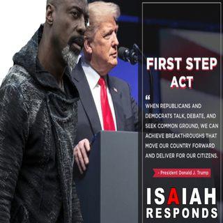Trump & The First Step Act :  Isaiah Washington and Judge Joe Brown Respond