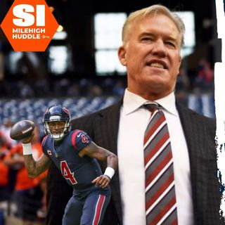 MHI #037: Elway's Parting Gift to Broncos Should be Landing Deshaun Watson