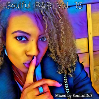 Soulful R&B Vol 15 | All 2000s