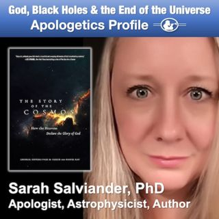 38 BONUS God, Black Holes, and the End of the Universe with Dr. Sarah Salviander