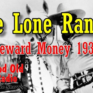 The Lone Ranger, Reward Money 1938  | Good Old Radio #loneranger #ClassicRadio