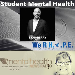 Student Mental Health with Sean Perry