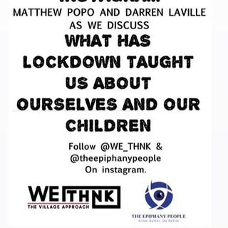 PART 2. WHAT HAS LOCKDOWN TAUGHT US ABOUT OURSELVES AND OUR CHILDREN?