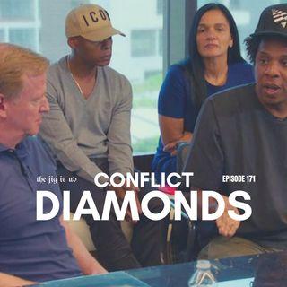 Episode 171: Conflict Diamonds