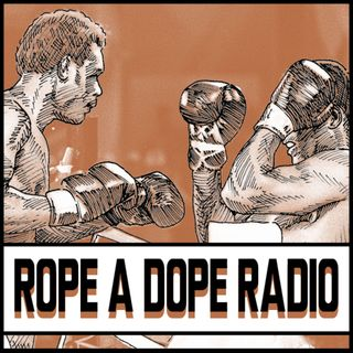 Rope A Dope Radio: Wilder/Breazeale-Taylor/Baranchyk-Inoue/Rodriguez Predictions! Pac/Thurman Preview & More!