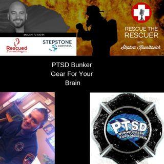PTSD Bunker Gear for the Brain