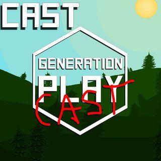 Generation Playcast #1: A Door to Door Salesman Ruined our Podcast