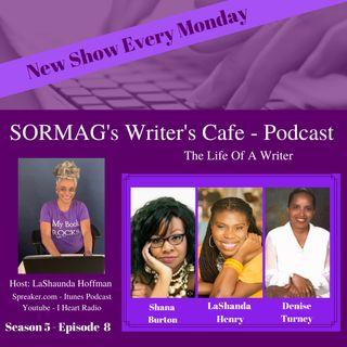 SORMAG's Writer's Cafe Season 5 Episode 8