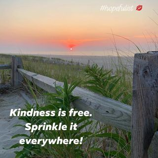 Kindness! Sprinkle it everywhere! Ep. 410