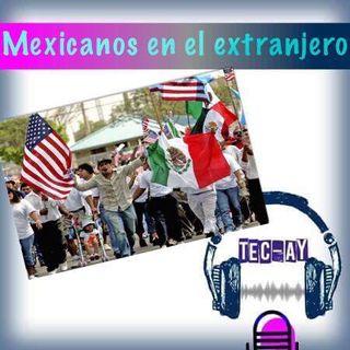 Mexicanos en el extranjero.