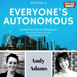 Episode 8: Andy Adams - The Growth Arc