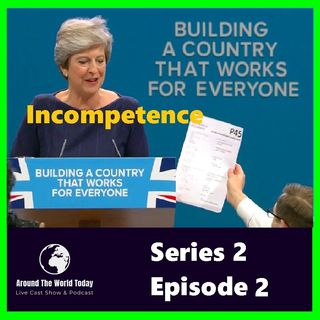 Around the World Today Series 2 Episode 2 - Incompetence