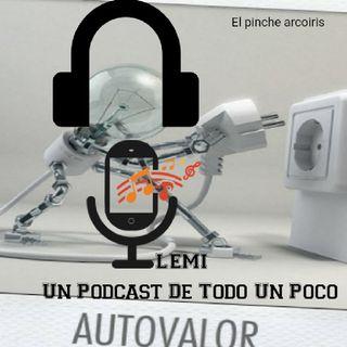 Episodio 6 - El Valor, Tu Valor