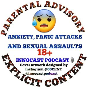 17. PANIC ATTACKS, ANXIETY AND SEXUAL ASSAULTS(FEAT MERSINA)