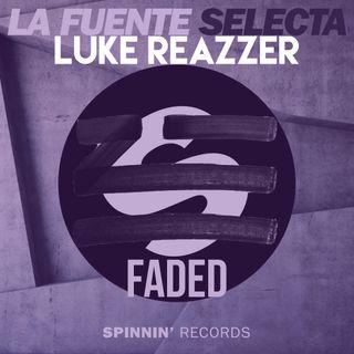 Select Fade (Luke Reazzer Mashup)
