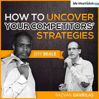 Marketing Session with Razvam Gavrilas about How To Uncover Your Competitors' Strategies