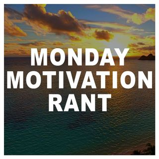 Monday Motivation Rant - Making Comments Part 2