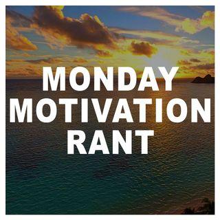 Monday Motivation Rant - Making Comments Part 2