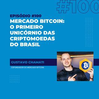 #100 - Mercado Bitcoin: o primeiro unicórnio das criptomoedas do Brasil