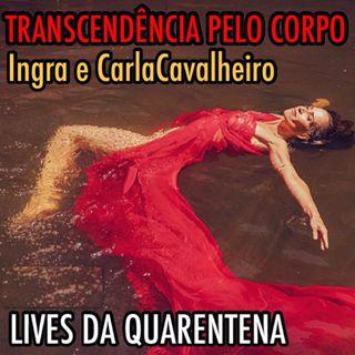 Transcendência pelo Corpo - Lives da Quarentena
