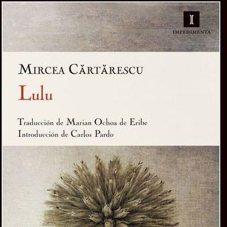 Lulu de Mircea Cartarescu