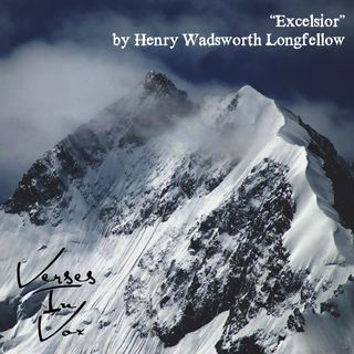 """Excelsior"" by Henry Wadsworth Longfellow"