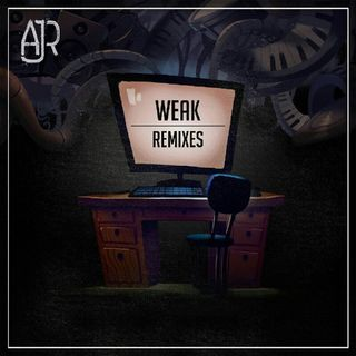 AJR-Weak(Gazzo remix)