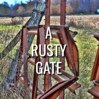 A Rusty Gate - Morning Manna #3212