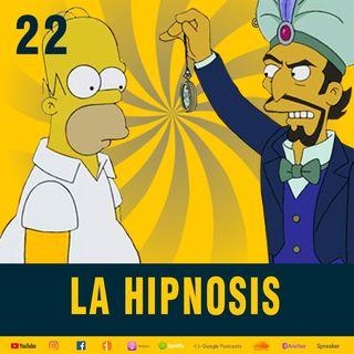 EP 22 Todo sobre la Hipnosis 😵💫