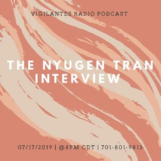 The Nyugen Tran Interview.