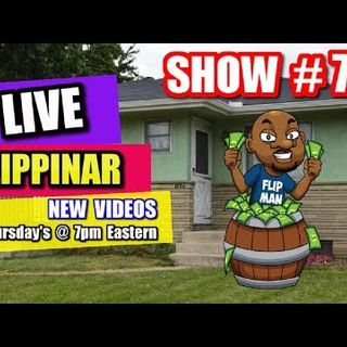 Live Show #78 | Flipping Houses Flippinar: House Flipping With No Cash or Credit 11-15-18