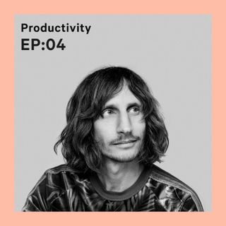 Productivity in your daily workflow [S1E4]