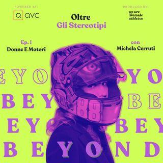 EP. 1: Donne e Motori con Michela Cerruti