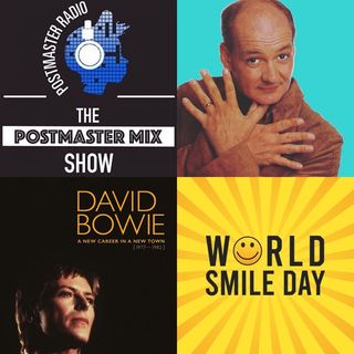 The Postmaster Mix presents: Colin Mochire Fanpage, World Smile Day, and more!