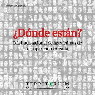 ¿Dónde están? Día internacional de las víctimas de desaparición forzada