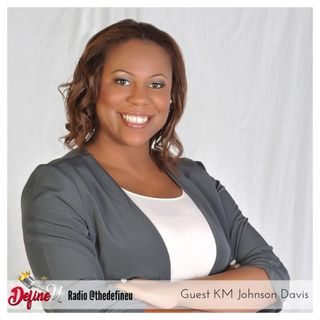 Ep 202 -Faith That Meets Your Vision with KM Johnson-Davis