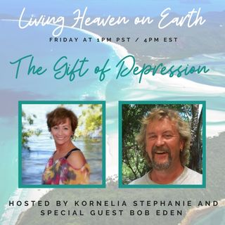 The Gift of Depression with Bob Eden
