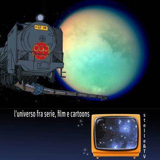 #35 Stelle&TV: una libellula su Titano & Galaxy express 999