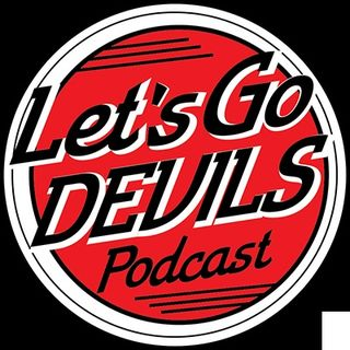 Let's Go Devils Podcast