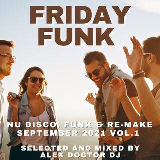 #162 - Friday Funk - September 2021 - vol.1