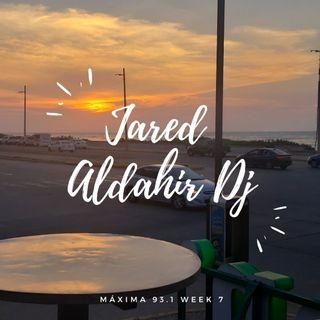 Jared Aldahir - Máxima 93.1 Week 7