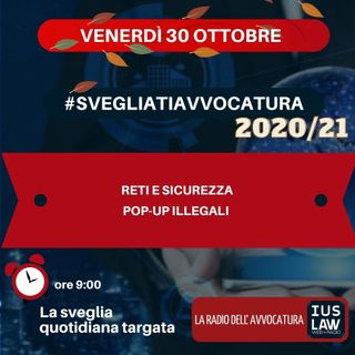 RETI E SICUREZZA – POP-UP ILLEGALI – #SVEGLIATIAVVOCATURA
