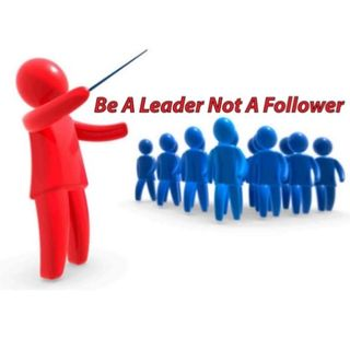 Episode 1 - Let's Talk - Be a leader not a follower